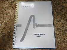 Slaughter Model 306-3.0 Technical Manual Copy