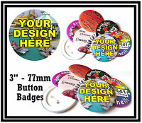 2 x  77mm BIG CUSTOM BUTTON PIN BADGES PERSONALISED WITH YOU OWN DESIGN  - NEW