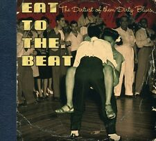 Various Artists - Eat to the Beat-Dirtiest of the Dirty Blues / Various [New CD]