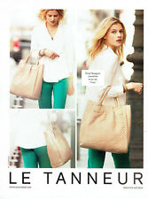 Publicité Advertising 018  2012  Le Tanneur sac Vicky Elysée Rossignol