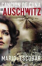 Cancion de Cuna de Auschwitz (Paperback or Softback)