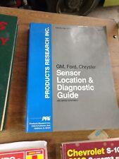PRI GM, FORD, CHRYSLER SENSOR LOCATION & DIAGNOSTIC GUIDE  SSTDG3