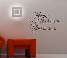 HOPE NEVER ABANDONS wall art sticker vinyl quote BEDROOM LOUNGE