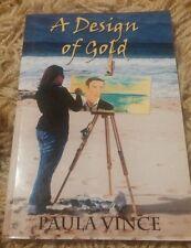 PAULA VINCE, A DESIGN OF GOLD