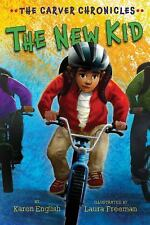 The New Kid: The Carver Chronicles, Book Five: By English, Karen