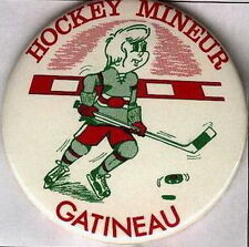 GATINEAU MINEUR HOCKEY QUEBEC OFFICIAL OLD PIN BUTTON #1