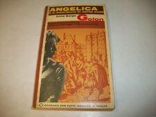 ANNE&SERGE GOLON-ANGELICA E IL GIUSTIZIATO DI NOTRE DAME-GARZANTI-1965-N. 10