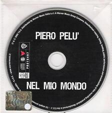 """PIERO PELU'-RARO CDs PROMO""""NEL MIO MONDO"""""""
