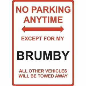 """Metal Sign - """"NO PARKING EXCEPT FOR MY Brumby"""" Subaru"""