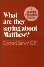 What Are They Saying About Matthew? Revised and Expanded Edition by Donald Seni