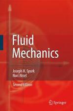 Fluid Mechanics: By Joseph Spurk, Nuri Aksel