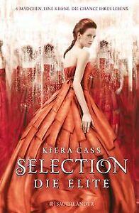 Selection - Die Elite von Cass, Kiera   Buch   Zustand sehr gut