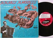 AIMABLE (33 tours 25cm) MARSEILLE - VOGUE LD 336
