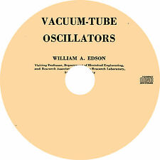 Vacuum Tube Oscillators by William A. Edson (1953) Book on CD