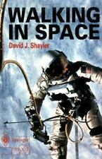 Walking in Space: Development of Space Walking Tec