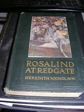 1907 ed. Rosalind at Redgate by Meredith Nicholson