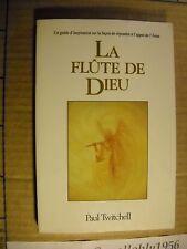 LIBRO IN LINGUA - LA FLUTE DE DIEU - P. TWITCHELL - ECKANKAR 92 - NUOVO