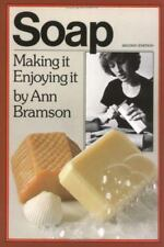 Soap: Making It, Enjoying It-ExLibrary