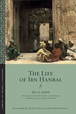 Life of Ibn Hanbal: By al-Jawzi, Ibn Fowden, Garth Cooperson, Michael