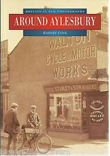 Around Aylesbury. Local History/Nostalgia, Buckinghamshire. PB VG.