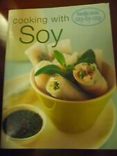 Family Circle Step by Step COOKING WITH SOY EUC