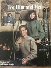 Leisure Arts Leaflet #660 FOR HIM AND HER 1988 Vintage Knitting Pattern Book
