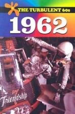 The Turbulent 60s: The Turbulent 60s - 1962 by William S. McConnell (2004, Paper