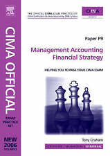 CIMA Exam Practice Kit. Paper P9. Management Accounting Financial Strategy. 200