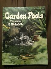 Garden Pools Fountains & Waterfalls A Sunset Book 1975