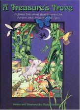 A Treasures Trove: A Fairy Tale about Real Treasu
