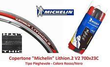 """Copertone Michelin Lithion 2-V2 Rosso/Nero 700x23C Piegh. per Bici 28"""" City Bike"""