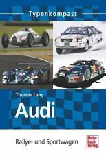 Audi - Rallye- und Sportwagen von Thomas Lang (2011, Taschenbuch)