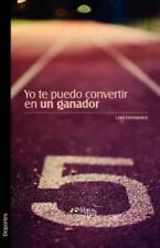 Yo Te Puedo Convertir en un Ganador by Uriel Hernandez (2011, Paperback)