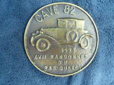 PEUGEOT 1920/30 : plaque bronze XV randonnée du Bas Quercy 1993. Club CAVE 82