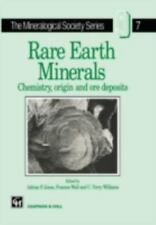 The Mineralogical Society: Rare Earth Minerals : Chemistry, Origin and Ore...