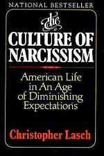 The Culture of Narcissism: American Life in an Age of Diminishing Expectations,