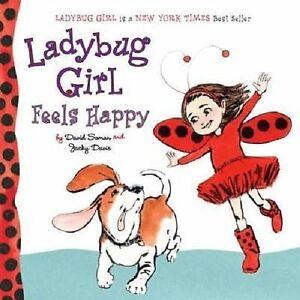 Ladybug Girl Feels Happy, David Soman,Jacky Davis,David (ILT) Soman, Very Good B