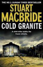 Cold Granite (Logan McRae, Book 1),Stuart MacBride- 9780007419449