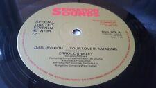 "ERROL DUNKLEY  DARLING OOH  YOUR LOVE IS AMAZING  1978 SENSATION SOUNDS 12""  EX"