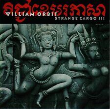 WILLIAM ORBIT - Strange Cargo III CD