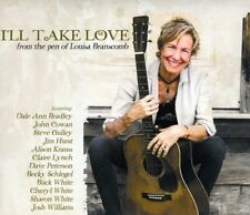 Louisa Branscomb - Ill Take Love (From The Pen Of Louisa Branscomb) [CD]