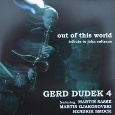 Gerd Dudek 4 – Out Of This World (Tribute To John Coltrane) NEU