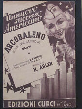 "SPLENDIDO E RARO SPARTITO ""ARCOBALENO - OVER THE RAINBOW"" 1939 HAROLD ARLEN"