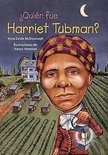 Quien fue Harriet Tubman? /Who Was Harriet Tubman? Quien Fue?/ Who Was? Spani