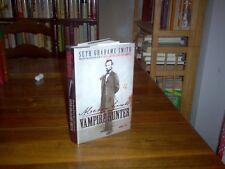 Abraham Lincoln : Vampire Hunter by Seth Grahame-Smith (signed)