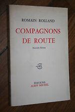 COMPAGNON DE ROUTE par ROMAIN ROLLAND éd. ALBIN MICHEL 1961