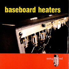 Seeing Red by Baseboard Heaters (CD, Jun-1999, Starpool Records)