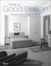 Selling Good Design: Promoting the Modern Interior-ExLibrary