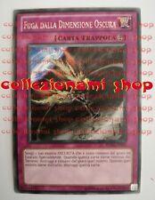 TU05-IT010 FUGA DALLA DIMENSIONE OSCURA - RARA - ITALIANO