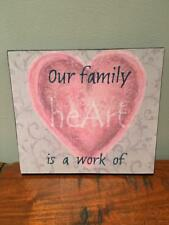 "wooden plaque picture ""OUR FAMILY IS A WORK OF HEART"" PINK GREY 20X22 CM DRAWING"